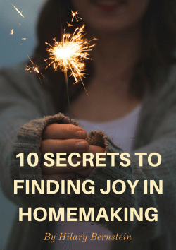 10 Secrets to Finding Joy in Homemaking