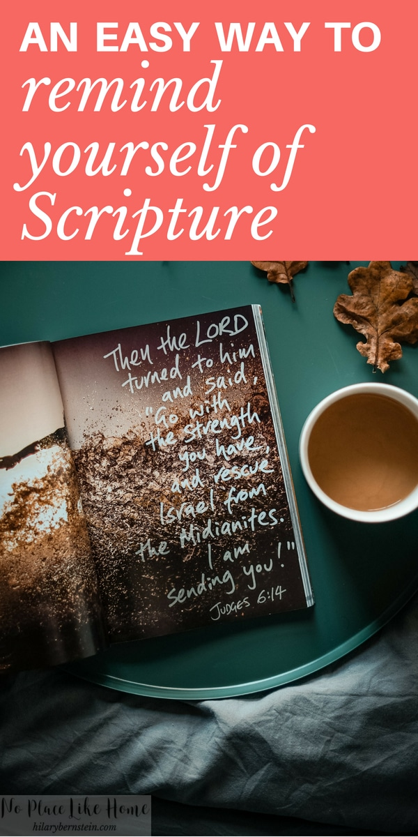 If you're trying to hide God's Word in your heart, there's a very easy way to remind yourself of Scripture all through the comfort of your own home.