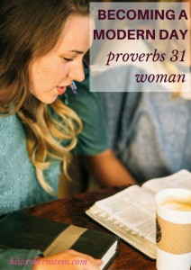 The Proverbs 31 woman is timeless ... she still has lessons to teach modern day Proverbs 31 women.