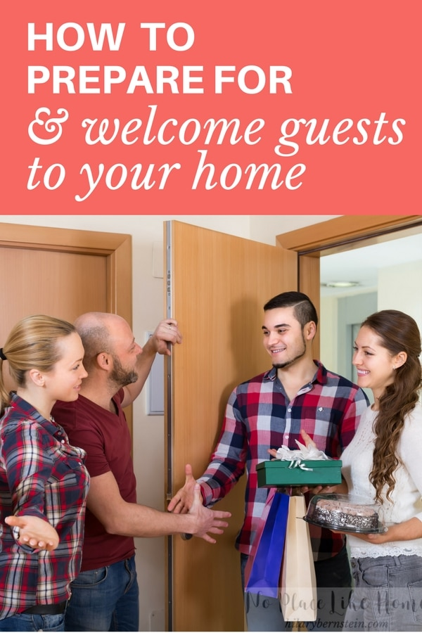 Whether you're hosting friends for the evening or family members for several days, how you can welcome guests to your home?