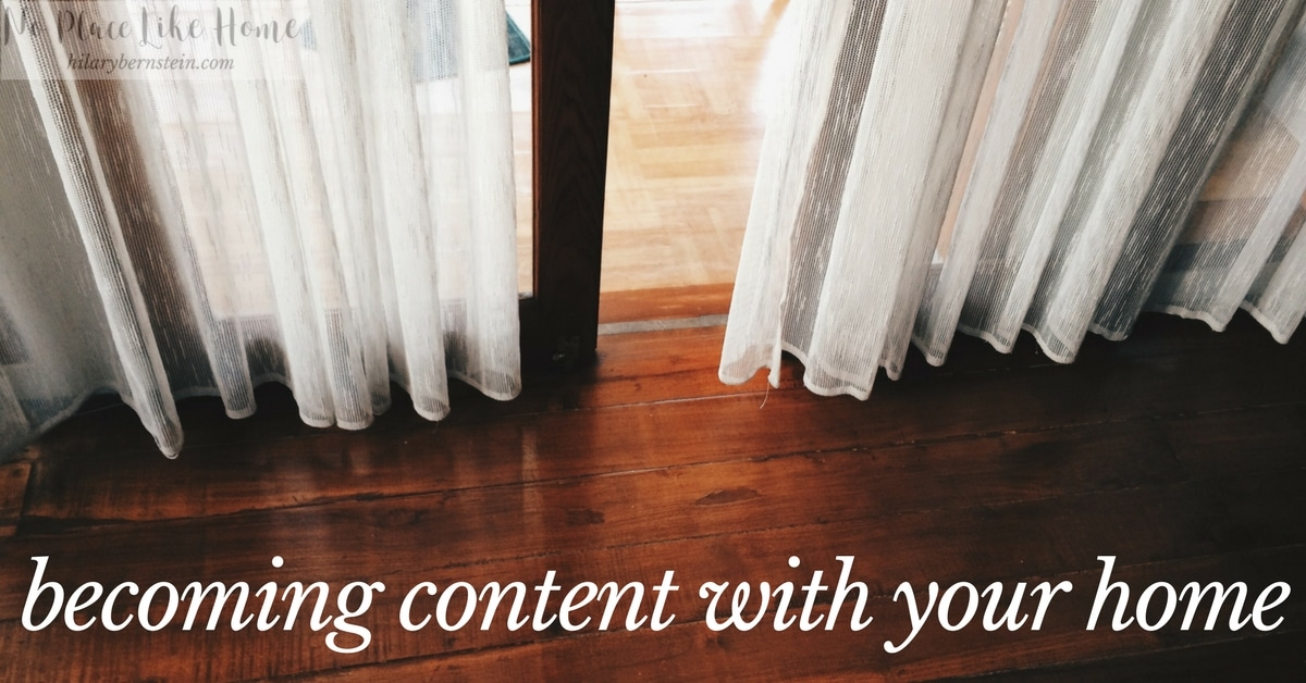 Finding contentment with your home has everything to do with your perspective.