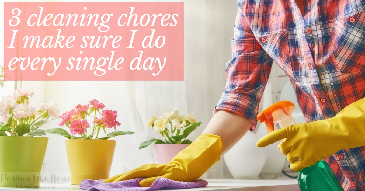 Trying to manage your home? Here are 3 cleaning chores you should try to do every single day...