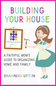 Building Your House by Shannon Upton