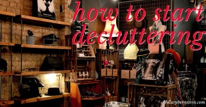 Do you have a mess of a home and wondering how to start decluttering? Let these stress-free steps guide your process!