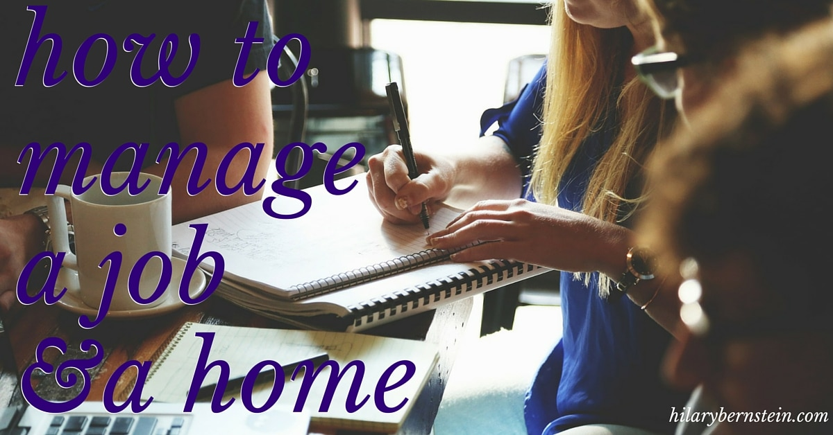 how to manage home and work
