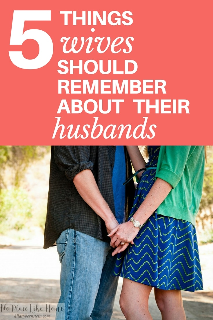 Wives, here are 5 important things you need to remember about your husband! (No. 1, husbands are men. That means they're only human.)
