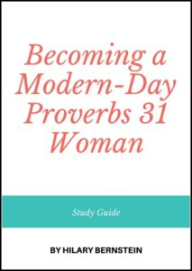 Becoming a Modern-Day Proverbs 31 Woman study guide