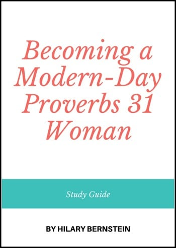 Becoming A Modern Day Proverbs 31 Woman Study Guide No