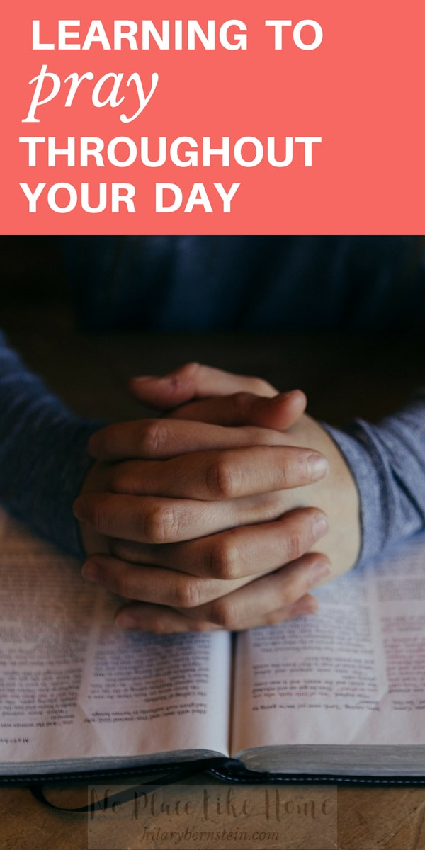 Praying is important – but sometimes difficult to remember. Yet you can cultivate your prayer life by learning to pray throughout your day.