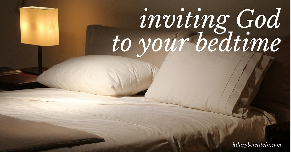 As you're naturally winding down each night, try inviting God to your bedtime.