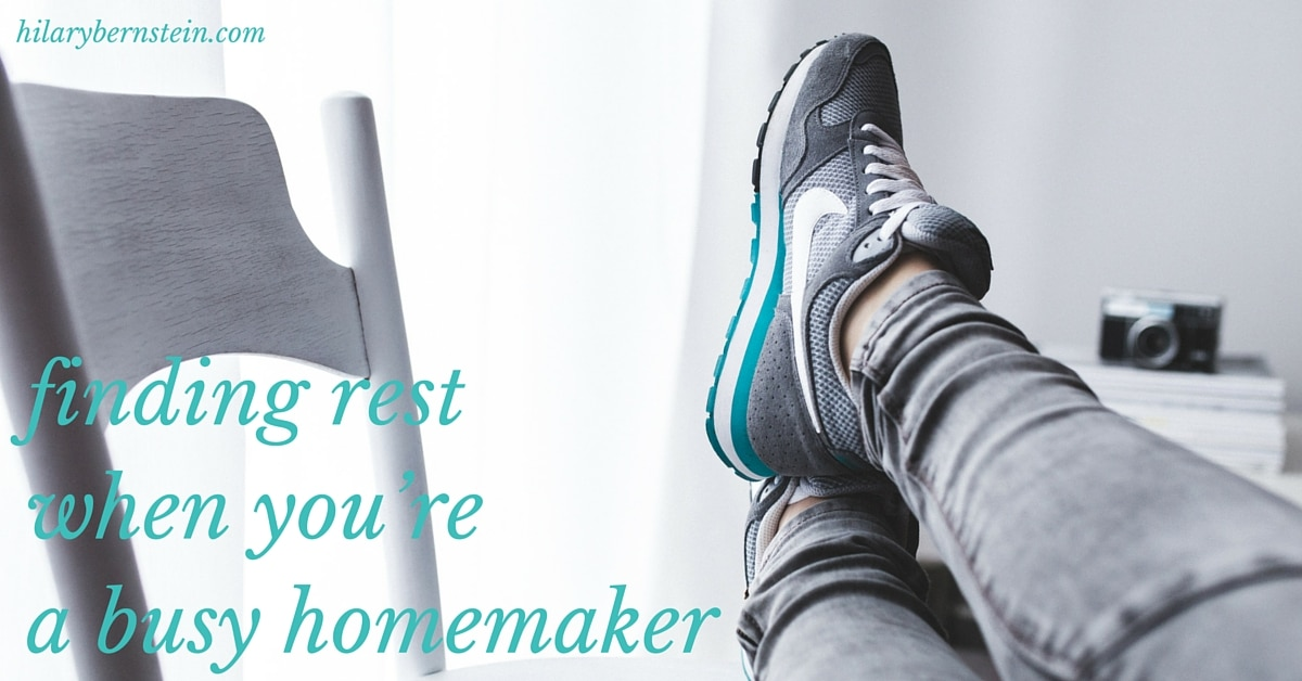 When you're a busy homemaker, finding rest can be such a challenge. But it's still so very important!