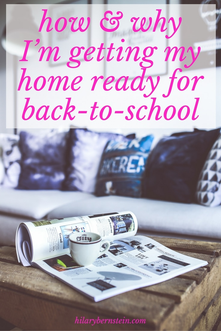 At this time of year, I'm not just getting my kids and myself ready for back-to-school busyness ... I'm getting my home ready for back-to-school, too.