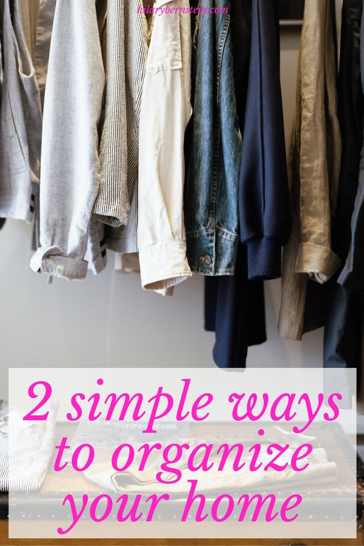 Dealing with an unorganized mess? Try my 2 simple ways to organize your home!