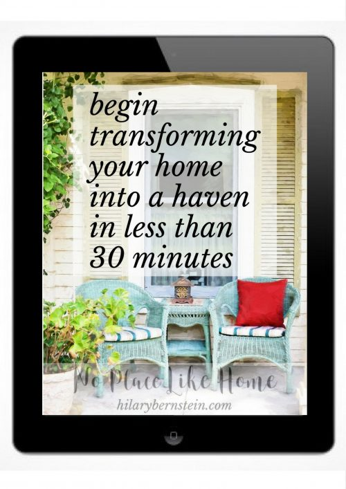Begin Transforming Your Home Into a Haven in Less Than 30 Minutes