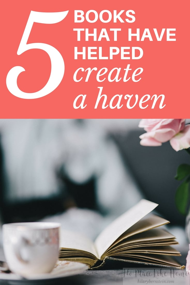 Books about home (especially these 5!) can help a lot as you create a haven.