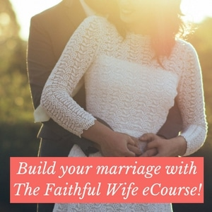 Build your marriage with The Faithful Wife