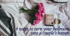 Create a special place just for you and your spouse ... transform your bedroom into a couple's haven.
