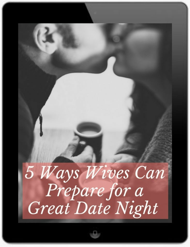 5 Ways Wives Can Prepare for a Great Date Night