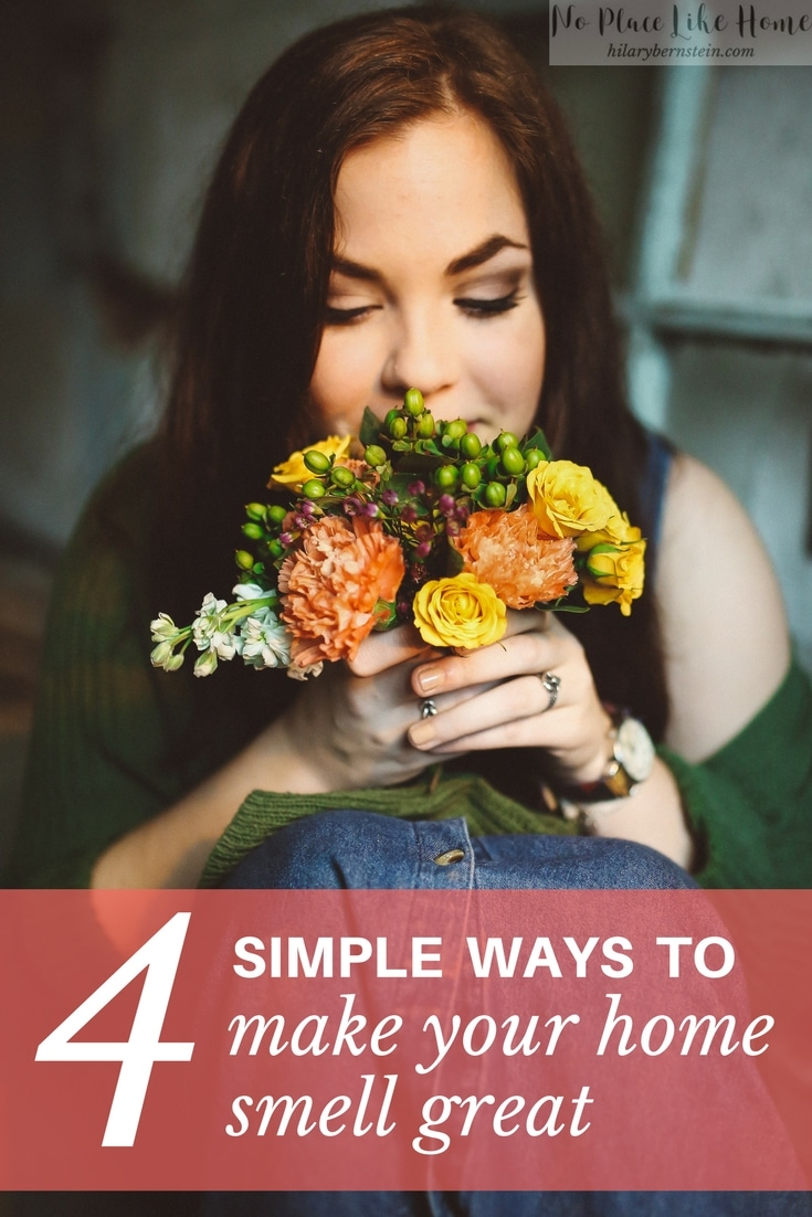 You can make your home smell great with these 4 simple tips.