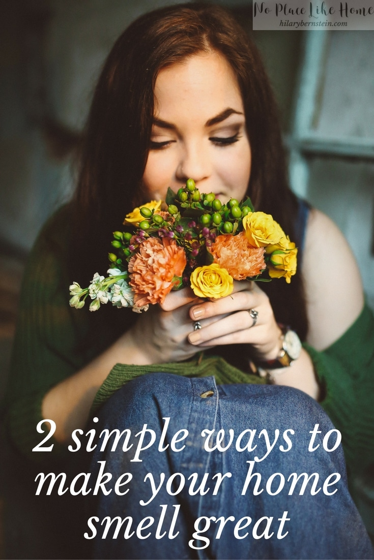 You can make your home smell great with these 2 simple tips.