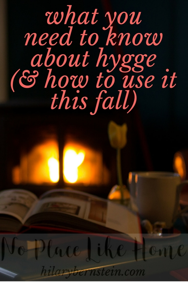 What is hygge? Here's what you need to know about hygge ... and why you'll want it in your home.