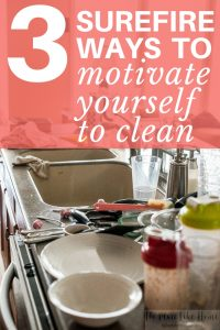 Wondering how to feel motivated to clean? Here are 3 great ways to motivate yourself to clean.