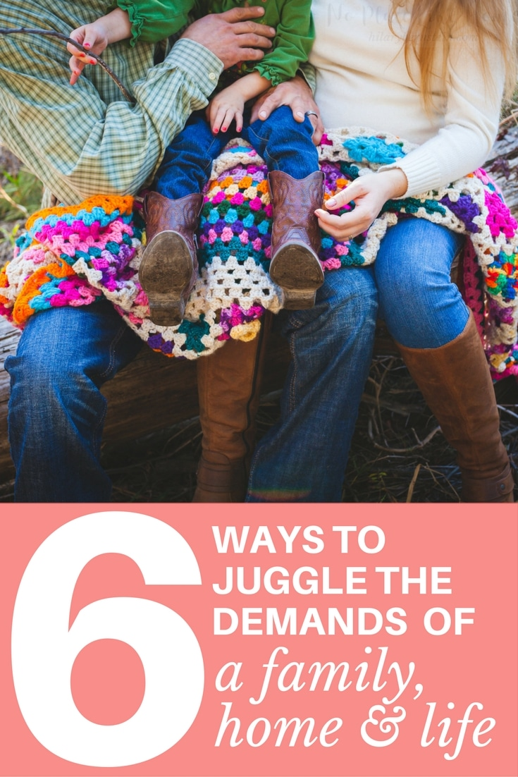 How is it possible to juggle the demands of a family, home and life? Here are 6 ways to help you balance everything.