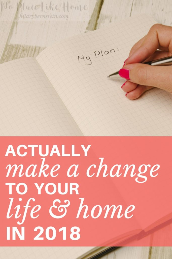 how to actually make changes in your life