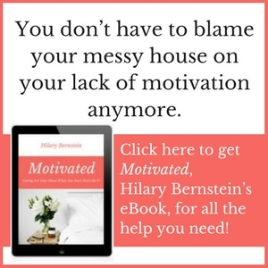 Want to care for your home ... but you just don't feel like it? If you lack motivation, Hilary Bernstein's eBook will give the help you need!