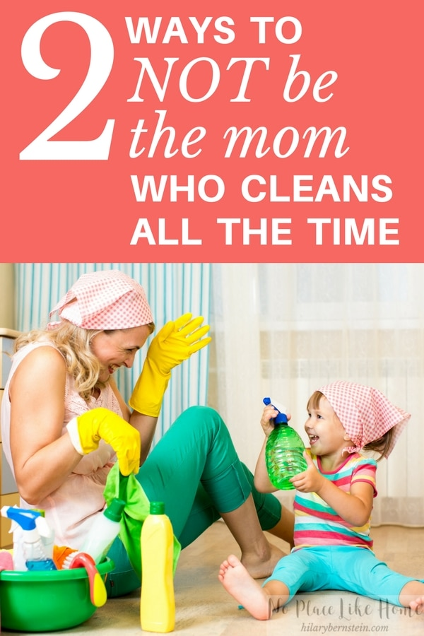 Feeling like you're cleaning all the time, mama? Here are 2 ways to spend more time with your children and less time with your housework.