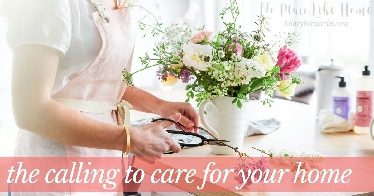 As you do make caring for your home a personal priority, you'll quickly see the differences made when you fulfill your calling to care for your home.